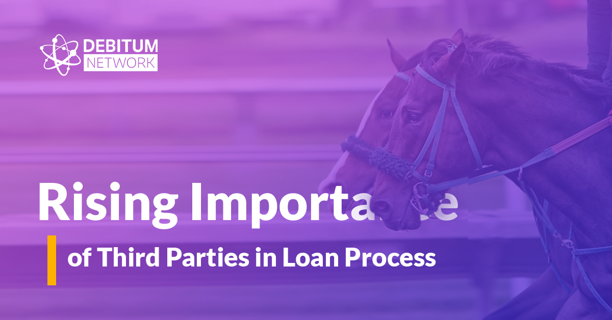 Rising Importance of Third Parties in Loan Process